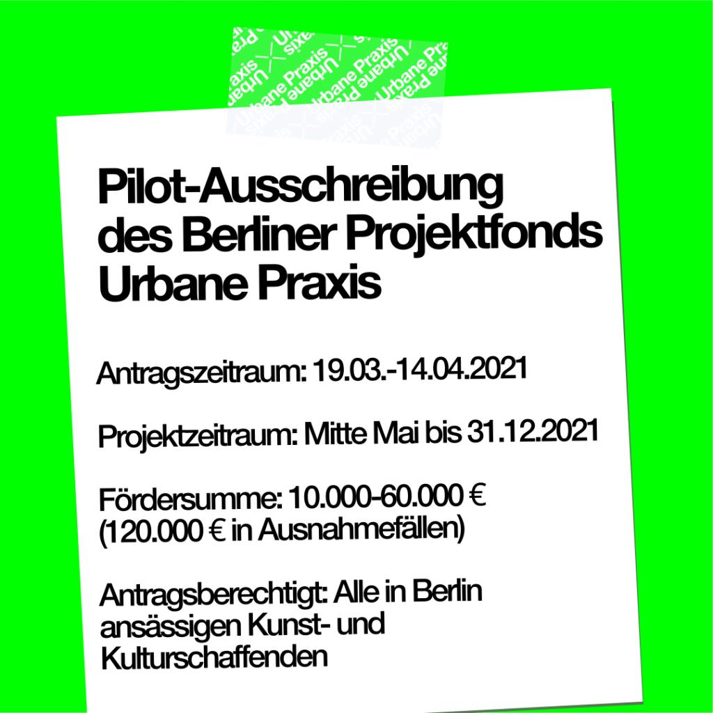 Anweisungen über die Pilot-Ausschreibung des Berliner Projektfonds Urbane Praxis